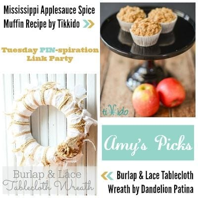 Amy's Picks | Mississippi Applesauce Spice Muffin Recipe/Burlap & Lace Tablecloth Wreath | Tuesday PIN-spiration Link Party www.thestitchinmommy.com