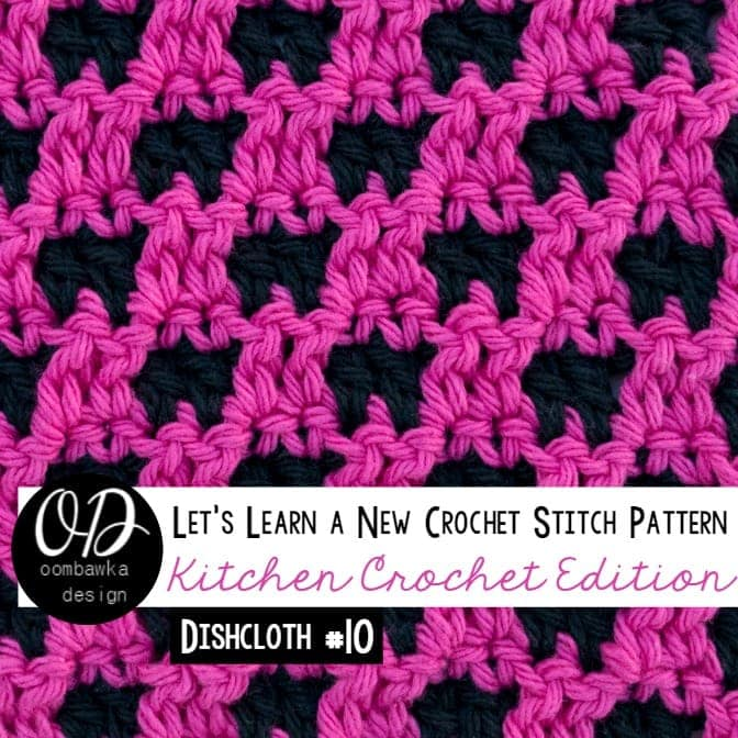 Reversible Dishcloth | Lets Learn a New Crochet Stitch Pattern Kitchen Crochet Edition 10