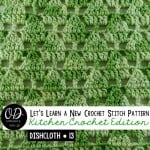 Little Christmas Trees Dishcloth 13 LLANCS Kitchen Edition Free Tutorial and Pattern