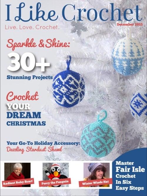 I Like Crochet December Issue 2015