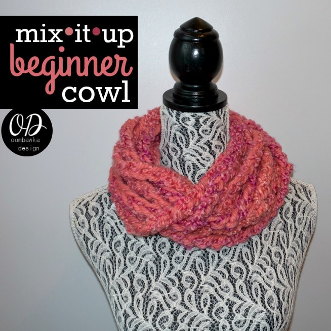 2015 MIX IT UP BEGINNER COWL FREE PATTERN COVER Image #MixologyYarns