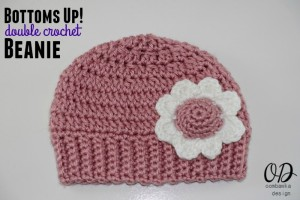 Bottoms Up DC Beanie Crochet Pattern. Sizes Preemie to Adult.