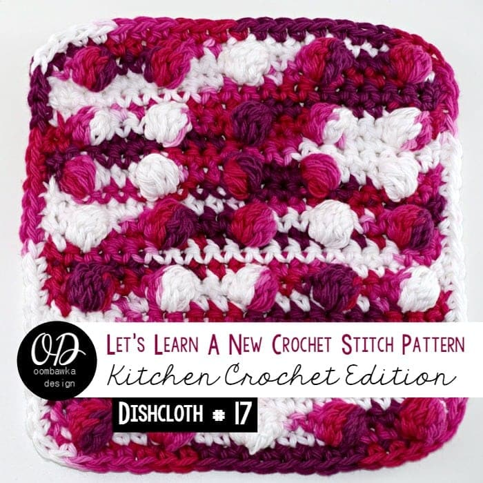 Dishcloth-17 Spot On Cluster Stitch Dishcloth Tutorial and Free Pattern