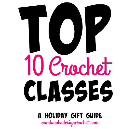 Top 10 Crochet Classes Gift Guide Ideas
