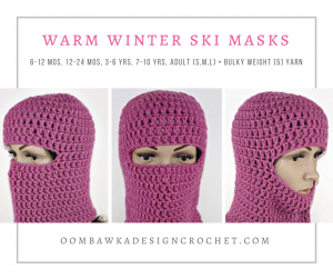 Warm Winter Ski Masks Free Pattern Multiple Sizes Bulky Weight Yarn Oombawka Design Crochet