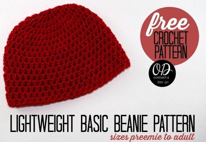 Free Crochet Pattern Lightweight Basic Beanie Crochet Pattern sizes Preemie to Adult