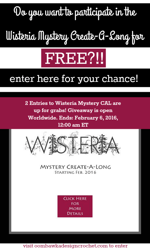 GIVEAWAY ALERT! 2 Entries to Wisteria Mystery CAL are up for grabs! Giveaway is open Worldwide. Ends: February 6, 2016, 12:00 am ET. #crochet #giveaway #win #cal #kal