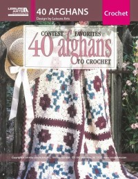 Contest Favorites 40 Afghans to Crochet by Leisure Arts