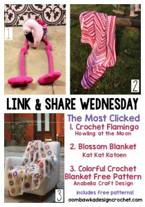 Link and Share Wednesday Beautiful Project Ideas. Featured Blossom Blanket and Colorful Crochet Blanket Free Pattern.