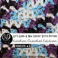 Victoria Dishcloth – Let's Learn a New Crochet Stitch Pattern – Kitchen Crochet Ed.