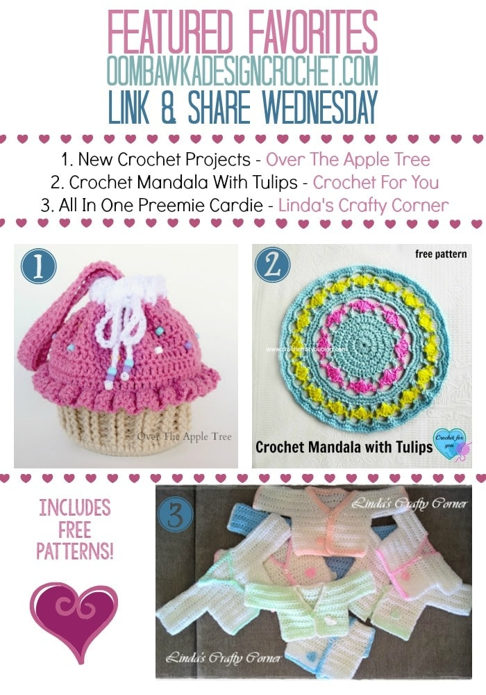 Share Your Projects to the Party Too - Featured Favorites - Link and Share Wednesday oombawkadesigncrochet.com