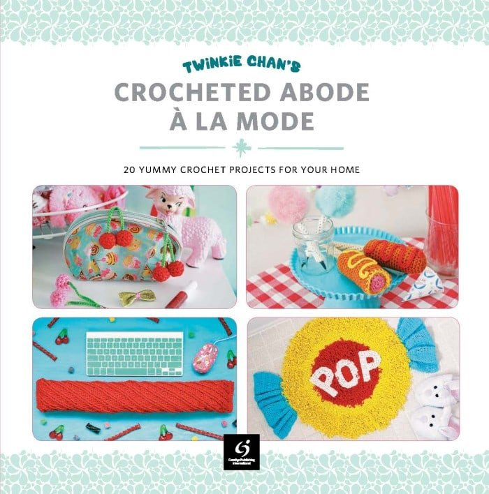 20 Yummy Crochet Projects for Your Home - Crocheted Abode A La Mode, Book Review