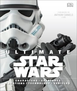 Cover - Ultimate STAR WARS - CHARACTERS•CREATURES•LOCATIONS •TECHNOLOGY•VEHICLES Review