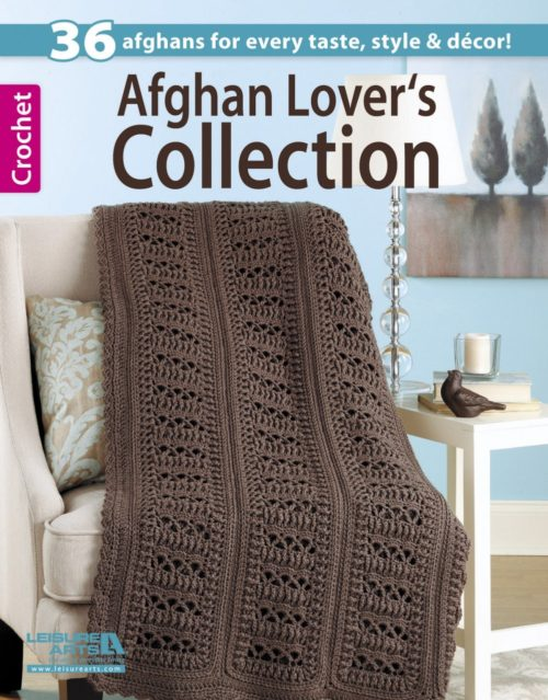 36 Top Notch Afghan Patterns -Afghan Lover's Collection