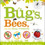 Bugs, Bees, and other Buzzy Creatures Book Review