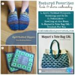 Potholders, Slippers and Tote Bags! Our Featured Favorites