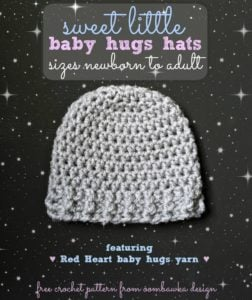 Sweet Little Baby Hugs Hats – Newborn to Adult