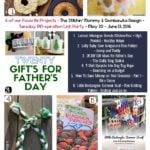 Father's Day Ideas, $ Saving Tips, Upcycled Toys, Recipes & Free Patterns!
