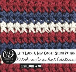 Red, White and Blue Dishcloth Pattern. Crossed Half Double Stitch Tutorial