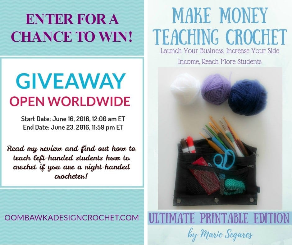 GIVEAWAY Make Money Teaching Crochet