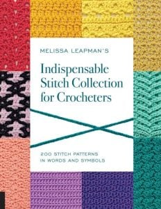 Melissa Leapman's Indispensable Stitch Collection for Crocheters. Oombawka Design Crochet.