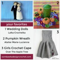Your Favorites – Wedding Dolls, Pumpkin Wreath and Girls Crochet Cape