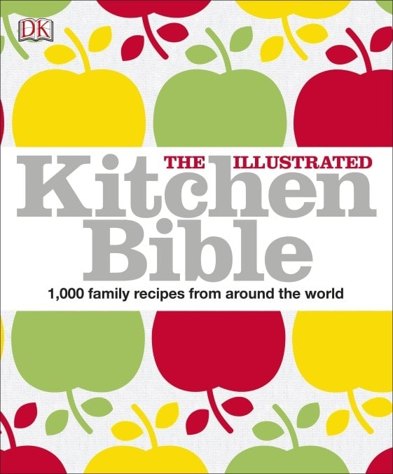 The Illustrated Kitchen Bible - DK Book Review