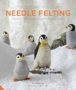 The Natural World of Needle Felting Book Review
