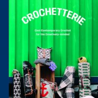 Crochetterie: Cool Contemporary Crochet for the Creatively-Minded – Review and Excerpt