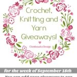 This Week's Crochet, Knitting and Yarn Giveaways!