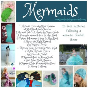 Mermaids, Mermaids, Mermaids – 20 Free Patterns