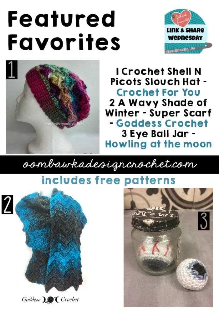 This week's features include free crochet patterns for a slouch hat, a super scarf and instructions for your own crochet eye balls!