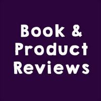 Book and Product Reviews