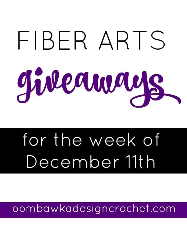 Fiber Arts Giveaways Week December 11th