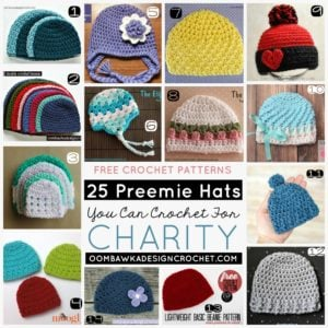 25 Preemie Hats You Can Crochet For Charity A 2017 Free Crochet Pattern Collection Oombawka Design