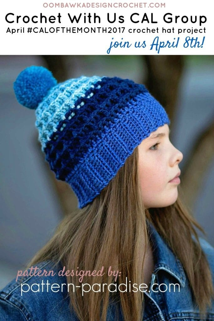 #CALOFTHEMONTH2017 Crochet Hat Project Designed by Maria B Pattern Paradise