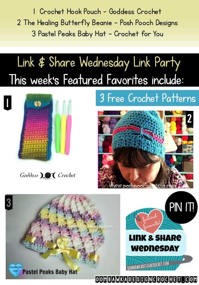 Featured Favorites at the Link and Share Wednesday Link Party Include 3 Free Crochet patterns