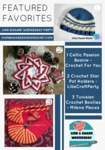 Wow! Check these out:  Star Pot Holder, Celtic Beanie and Tunisian Booties!