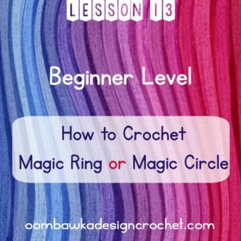 Lesson 13 Beginner Level How to Crochet Magic Ring Magic Circle