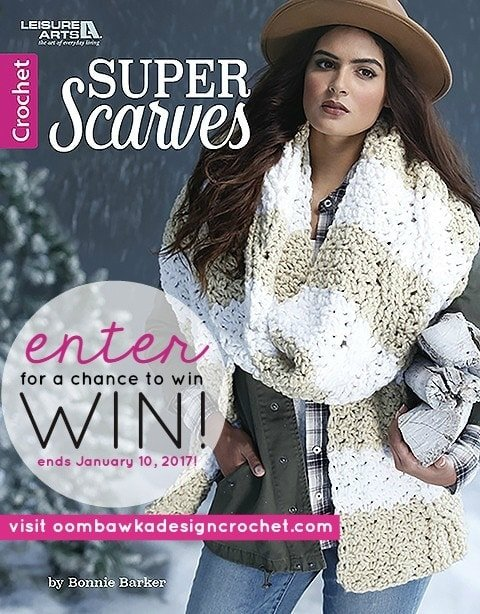SUPER SCARVES EBOOK GIVEAWAY AT OOMBAWKADESIGNCROCHET.COM sponsored by Leisure Arts