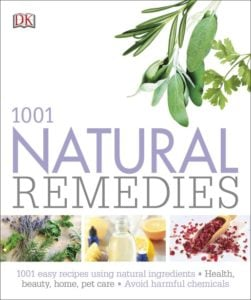 1001 Natural Remedies DK Canada Book Review