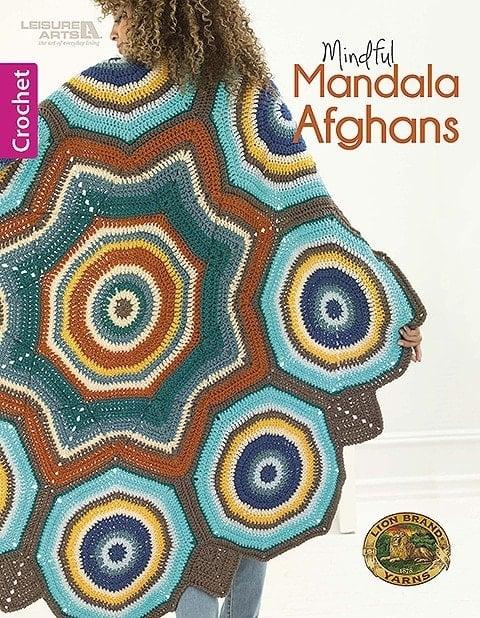 Cover- Mindful Mandala Afghans - Lion Brand Yarn Design Team and Leisure Arts
