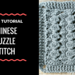 Chinese Puzzle Stitch Video Tutorial is Now Available!
