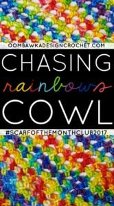 Chasing Rainbows Cowl February #SCARFOFTHEMONTHCLUB2017 Pattern