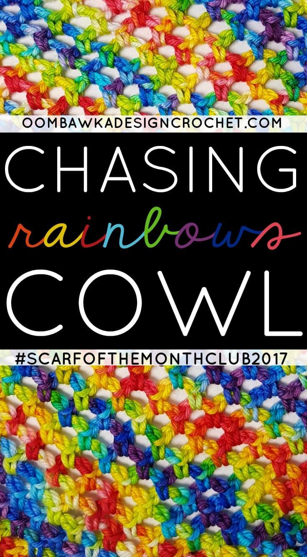 Chasing Rainbows Cowl February #SCARFOFTHEMONTHCLUB2017 Pattern