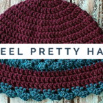 I Feel Pretty Hat – Video Crochet Pattern is now available!
