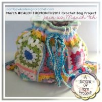 #CALOFTHEMONTH2017 – March – Crochet Bag!