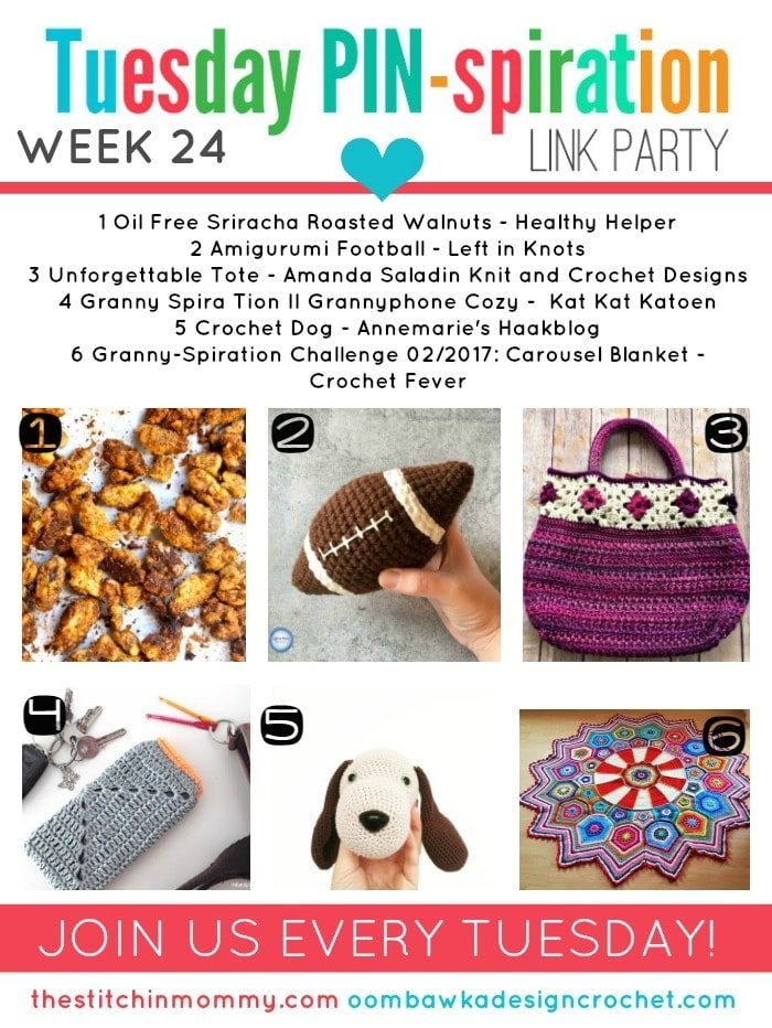 This week we feature Oil Free Sriracha Roasted Walnuts, Amigurumi Football, Unforgettable Tote, Granny Spira Tion II Grannyphone Cozy, Crochet Dog and Granny-Spiration Challenge 02/2017: Carousel Blanket.