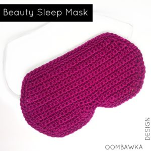 BEAUTY SLEEP MASK FREE CROCHET PATTERN OOMBAWKA DESIGN CROCHET