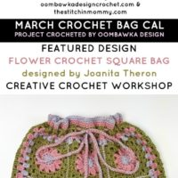 My March Crochet Bag CAL Project